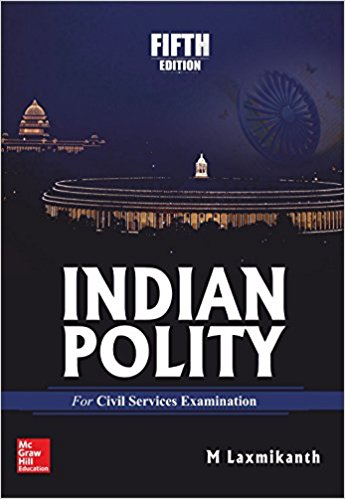Indian Polity 5th Edition by M. Laxmikanth