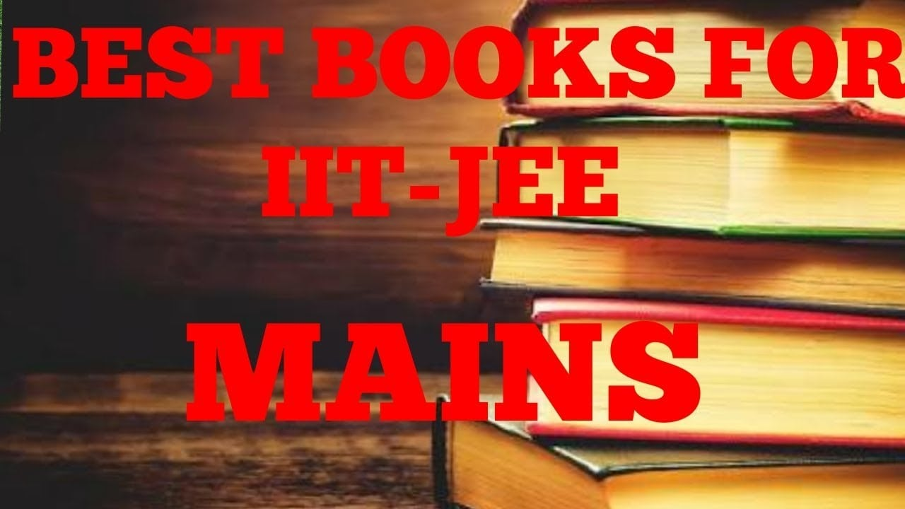 Best Books for JEE Main 2019 Preparation