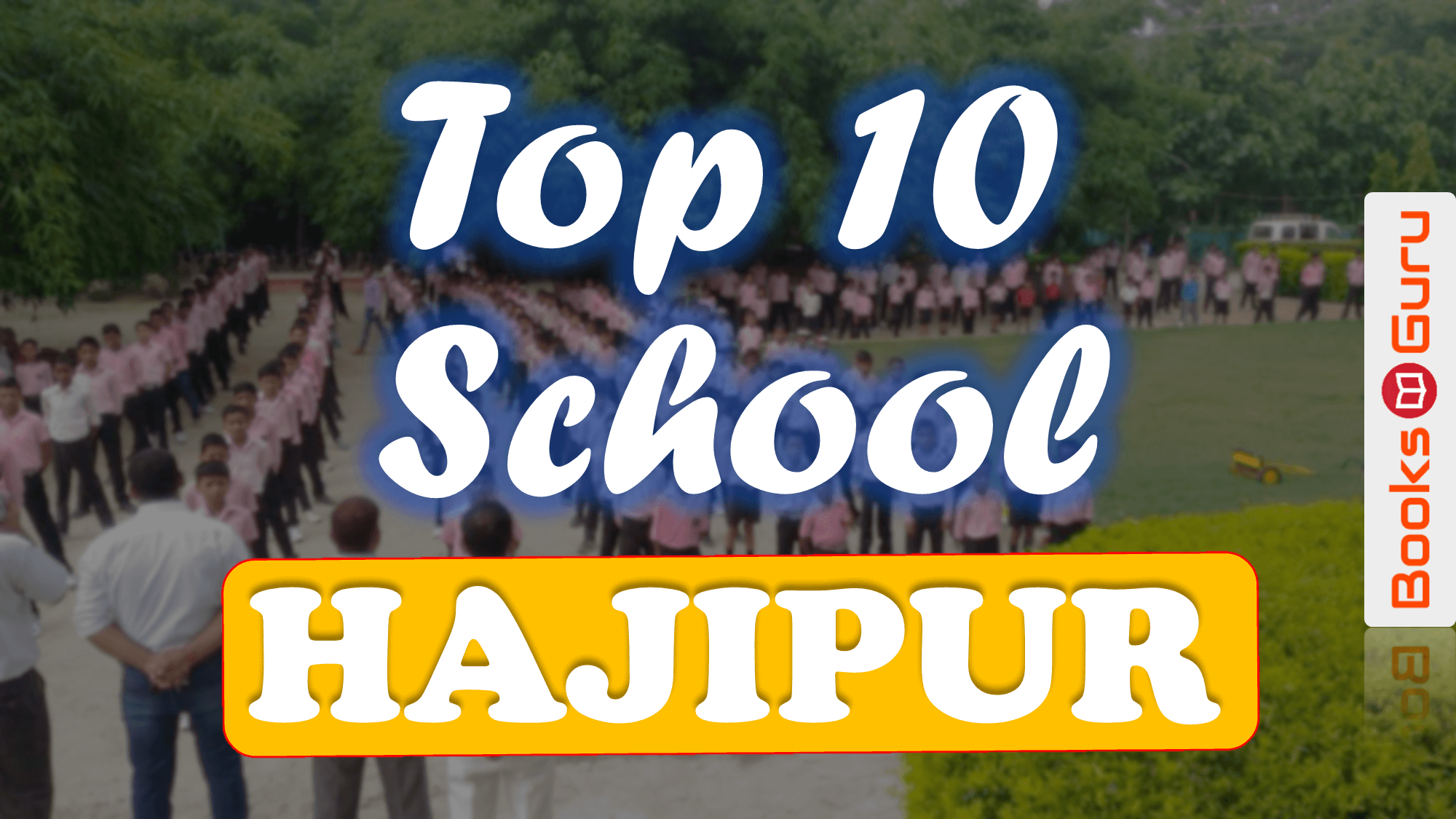 Top 10 Best CBSE School in Hajipur